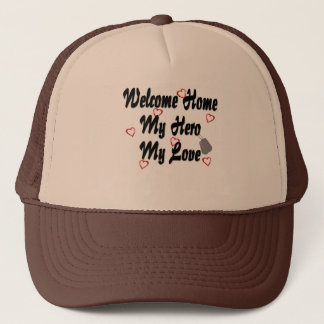 Welcome home my Hero my Love Trucker Hat