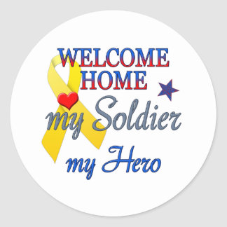 Welcome Home My Soldier My Hero Classic Round Sticker