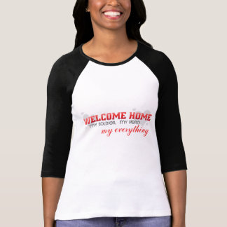 Welcome Home - My Soldier, My Hero T-Shirt