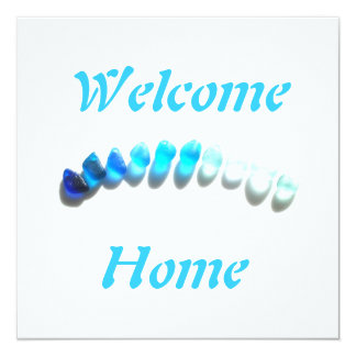 Welcome Home - or what you will 5.25x5.25 Square Paper Invitation Card
