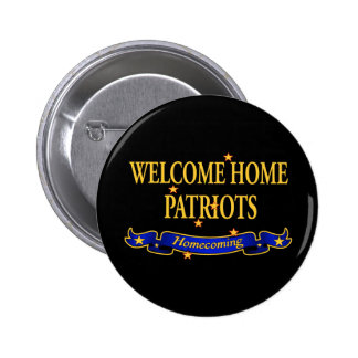Welcome Home Patriots Pin