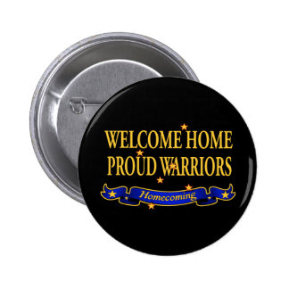 Welcome Home Proud Warriors Buttons