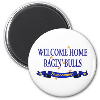 Welcome Home Ragin' Bulls 2 Inch Round Magnet