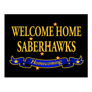 Welcome Home Saberhawks Post Cards