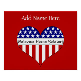 Welcome Home Soldier! (Customizable Name) Poster