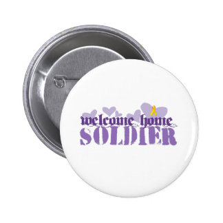 Welcome Home Soldier Pinback Button