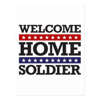 Welcome Home Soldier Postcard