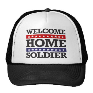 Welcome Home Soldier Trucker Hat