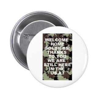 WELCOME HOME SOLDIERS PINBACK BUTTONS