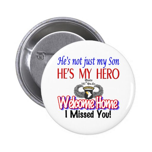 Welcome Home Son Products Pinback Buttons