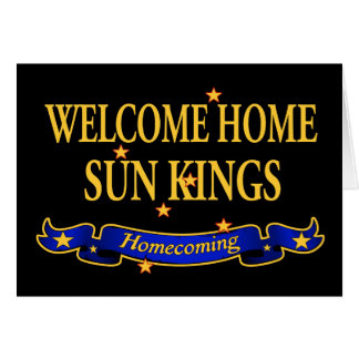 Welcome Home Sun Kings Card