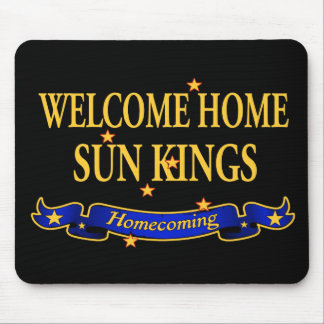 Welcome Home Sun Kings Mouse Pad