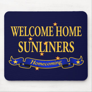 Welcome Home Sunliners Mouse Pad