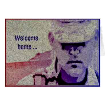 Welcome Home & Thank You Military Greeting Card
