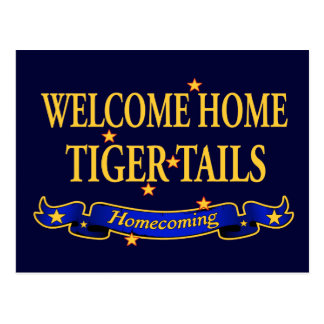 Welcome Home Tiger Tails Postcard