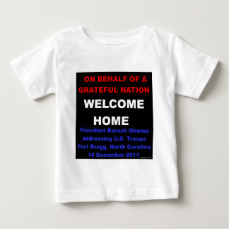 Welcome Home U.S. Troops - Obama at Fort Bragg, NC Baby T-Shirt