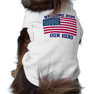 WELCOME HOME US TROOPS - DOG RIBBED T-SHIRTS - FUN SHIRT