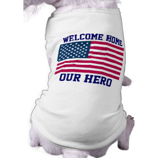 WELCOME HOME US TROOPS - DOG RIBBED T-SHIRTS - FUN TEE