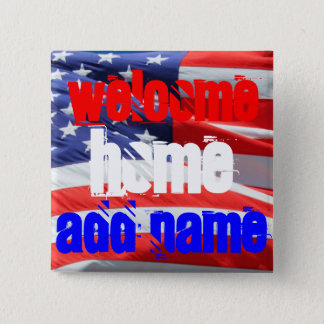 Welcome Home, USA America American Flag Colors Pinback Button