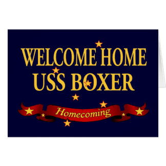 Welcome Home USS Boxer Card