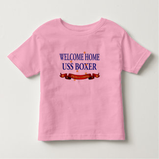 Welcome Home USS Boxer Toddler T-shirt