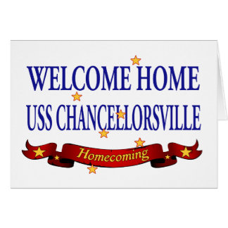 Welcome Home USS Chancellorsville Card