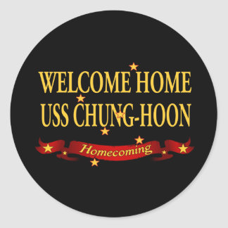 Welcome Home USS Chung-Hoon Classic Round Sticker