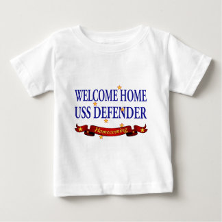 Welcome Home USS Defender Baby T-Shirt