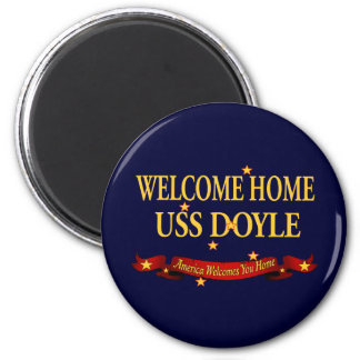 Welcome Home USS Doyle 2 Inch Round Magnet