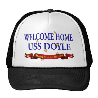 Welcome Home USS Doyle Trucker Hat
