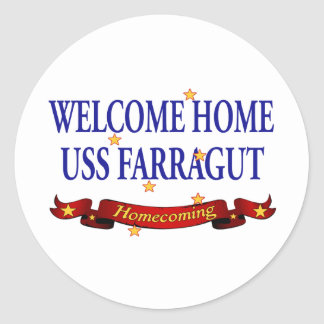 Welcome Home USS Farragut Classic Round Sticker