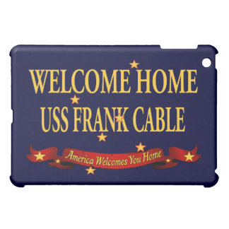 Welcome Home USS Frank Cable iPad Mini Case