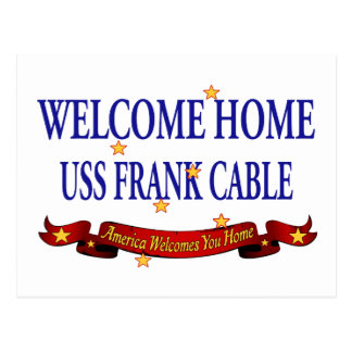 Welcome Home USS Frank Cable Postcard