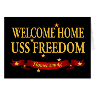 Welcome Home USS Freedom Card