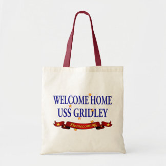 Welcome Home USS Gridely Tote Bag