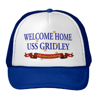 Welcome Home USS Gridely Trucker Hat