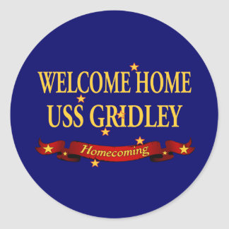 Welcome Home USS Gridley Classic Round Sticker