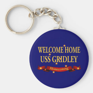 Welcome Home USS Gridley Keychain