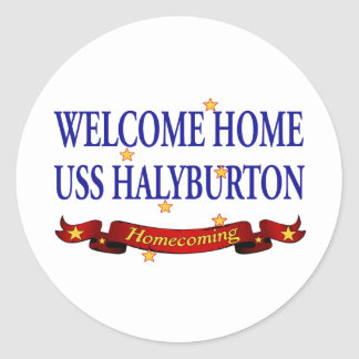 Welcome Home USS Halyburton Classic Round Sticker