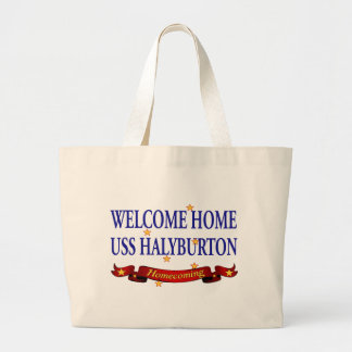 Welcome Home USS Halyburton Large Tote Bag