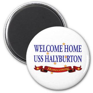 Welcome Home USS Halyburton Magnet