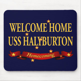 Welcome Home USS Halyburton Mouse Pad