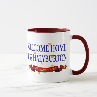 Welcome Home USS Halyburton Mug