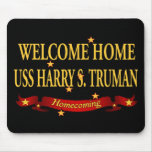 Welcome Home USS Harry S. Truman Mouse Pad