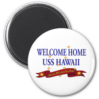 Welcome Home USS Hawaii 2 Inch Round Magnet