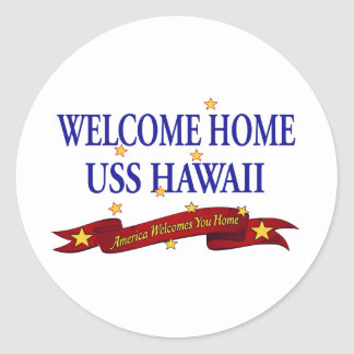 Welcome Home USS Hawaii Classic Round Sticker