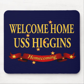 Welcome Home USS Higgins Mouse Pad
