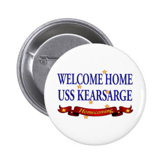 Welcome Home USS Kearsarge Pinback Button