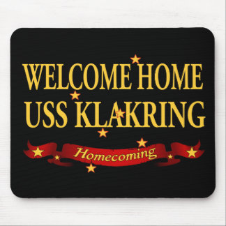 Welcome Home USS Klakring Mouse Pad