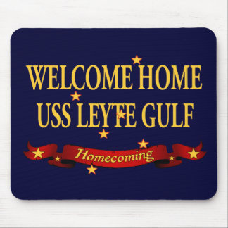 Welcome Home USS Leyte Gulf Mouse Pad